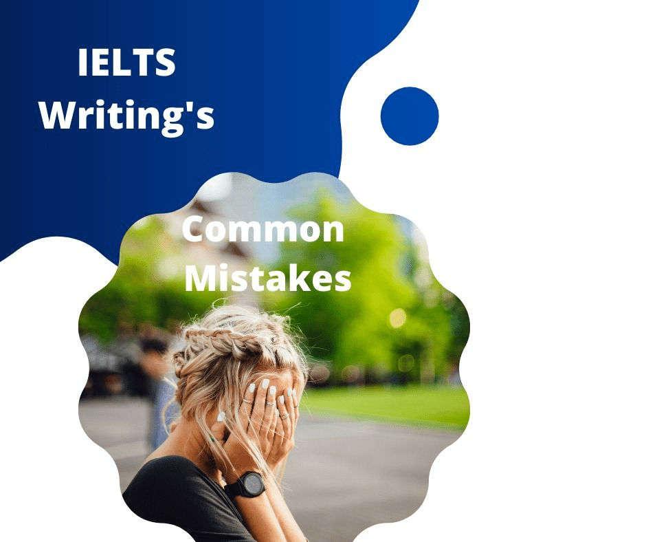 common mistakes of IELTS writing